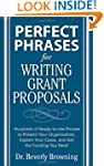 Perfect Phrases for Writing Grant Pro...