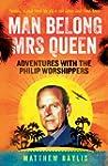 Man Belong Mrs Queen: Adventures with...