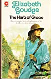 The Herb of Grace (0340009926) by Elizabeth Goudge