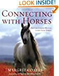 Connecting With Horses: The Life Less...