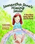 Samantha Jane's Missing Smile: A Stor...