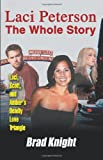 Laci Peterson: The Whole Story
