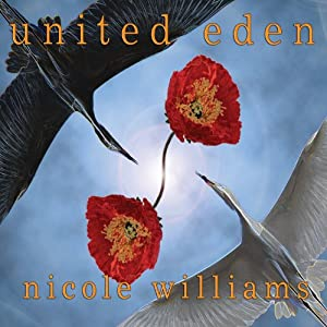 United Eden: Eden Trilogy, Book 3 | [Nicole Williams]