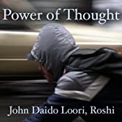 The Power of Thought: Changquing's Seeing Form, Seeing Sound | [John Daido Loori Roshi]