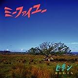 ミーファイユー-BEGIN