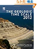 The Geologic Time Scale 2012 2-Volume Set