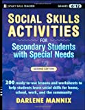 Social Skills Activities for Secondary Students with Special Needs (Jossey-Bass Teacher)