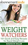 Weight Watchers: 101 Quick and Easy R...