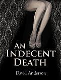 An Indecent Death