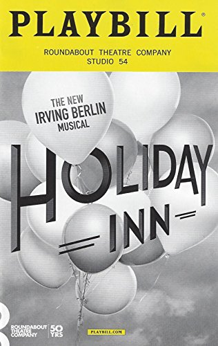 holiday-inn-opening-night-playbill-october-6-2016-on-broadway-the-new-irving-berlin-musical-roundabo