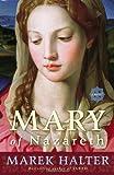 Mary of Nazareth: A Novel