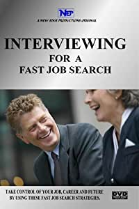 INTERVIEWING FOR A FAST JOB SEARCH- Limited Promotion ($395.95 Reg.)