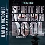 Spirit of Warrnambool: The Oz Files, Book 3 | Barry Metcalf