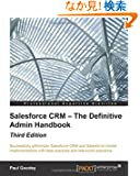 Salesforce Crm: The Definitive Admin Handbook