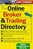 The Online Broker and Trading Directory (0071354255) by Chambers, Larry