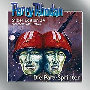 Die Para-Sprinter (Perry Rhodan Silber Edition 24) Hörbuch