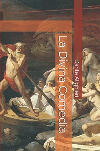 La Divina Comedia  [Alighieri, Dante] (Tapa Blanda)