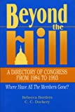 img - for Beyond the Hill: A Directory of Congress from 1984-1993 book / textbook / text book