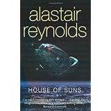 "House of Suns (GollanczF.)von ""Alastair Reynolds"""