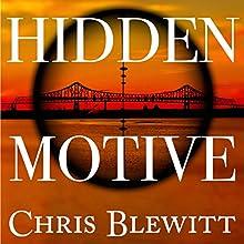 Hidden Motive: A Detective Cutter Mystery Book 1 Audiobook by Chris Blewitt Narrated by Bob Dunsworth