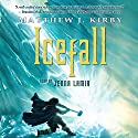 Icefall Audiobook by Matthew J. Kirby Narrated by Jenna Lamia