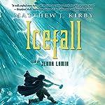 Icefall | Matthew J. Kirby
