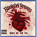 "What we live forvon ""Bloodshed Remains"""