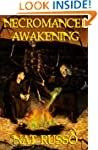 Necromancer Awakening: Book One of Th...