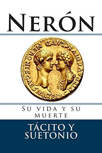 Neron: Su vida y su muerte (Documentos)
