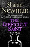 The Difficult Saint: Number 6 in series (Catherine LeVendeur Mysteries)