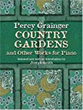 Country Gardens and Other Works for Piano (0486422410) by Grainger, Percy