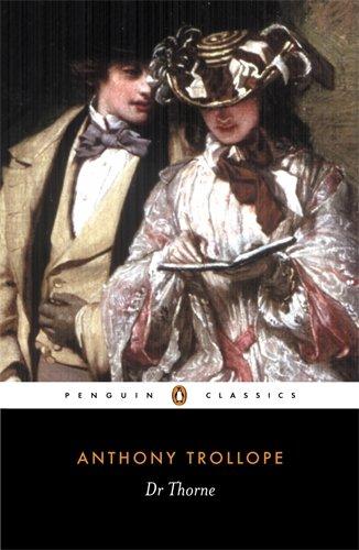 Doctor Thorne (Penguin Classics)