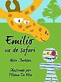 Emilio va de safari - un libro ilustrado para niños (Spanish Edition)