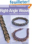 Right-Angle Weave: Basic Techniques,...