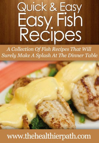 Ebook fish recipes a collection of fish recipes that will for Easy fish recipes for dinner