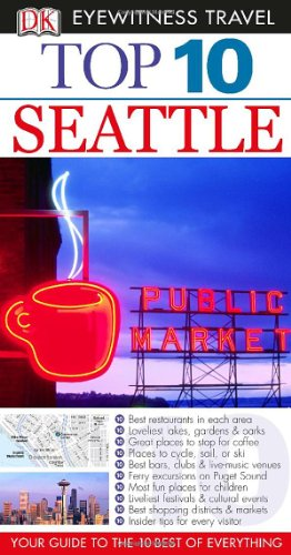 Top 10 Seattle (Eyewitness Top 10 Travel Guide) front-539565