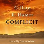 Complicit   Gillian Hamer