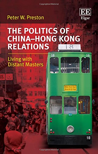 the-politics-of-china-hong-kong-relations-living-with-distant-masters