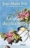 echange, troc Jean-Marie Pelt, Franck Steffan - La raison du plus faible