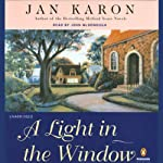 A Light in the Window: The Mitford Years, Book 2 (       UNABRIDGED) by Jan Karon Narrated by John McDonough
