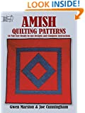 Amish Quilting Patterns: 56 Full-Size Ready-to-Use Designs and Complete Instructions (Dover Quilting)