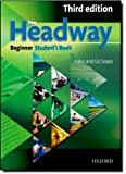 New Headway: Beginner Third Edition: Student's Book: Six-level general English course (Headway ELT)
