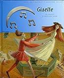 echange, troc Victoria Fomina, Adolphe Adam - Giselle : Un ballet d'Adolphe Adam (1CD audio)