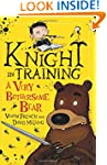 3: A Very Bothersome Bear (Knight in...