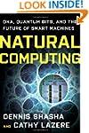 Natural Computing: DNA, Quantum Bits,...