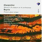 Charpentier: Messe � 4 choeurs et 4 orchestres / Boyvin: Pi�ces pour orgue
