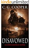 Disavowed: A Patriotic Adventure (Corps Justice Book 8)