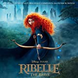 Soundtrack Ribelle [the Brave]