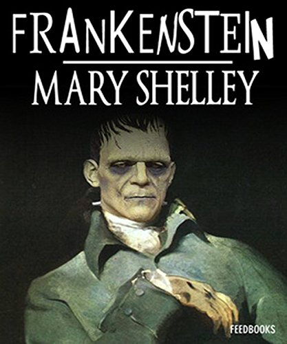 Mary Shelley - Frankenstein (Illustrated) (English Edition)