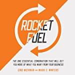 Rocket Fuel: The One Essential Combin...